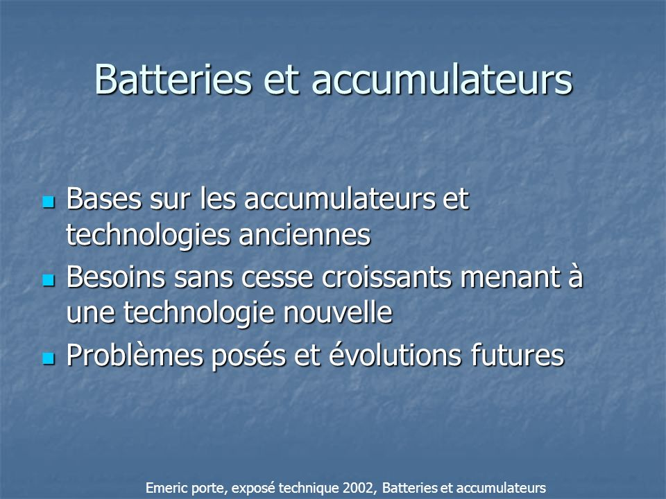 Batteries et accumulateurs