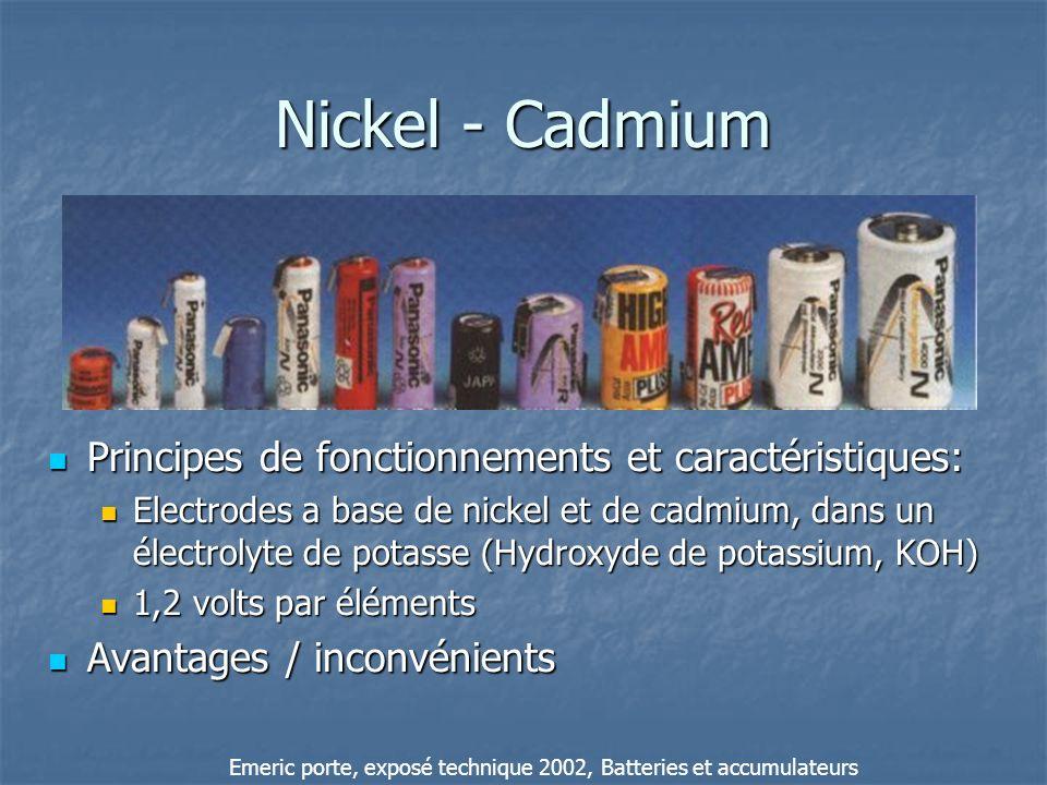 Nickel - Cadmium Principes de fonctionnements et caractéristiques: