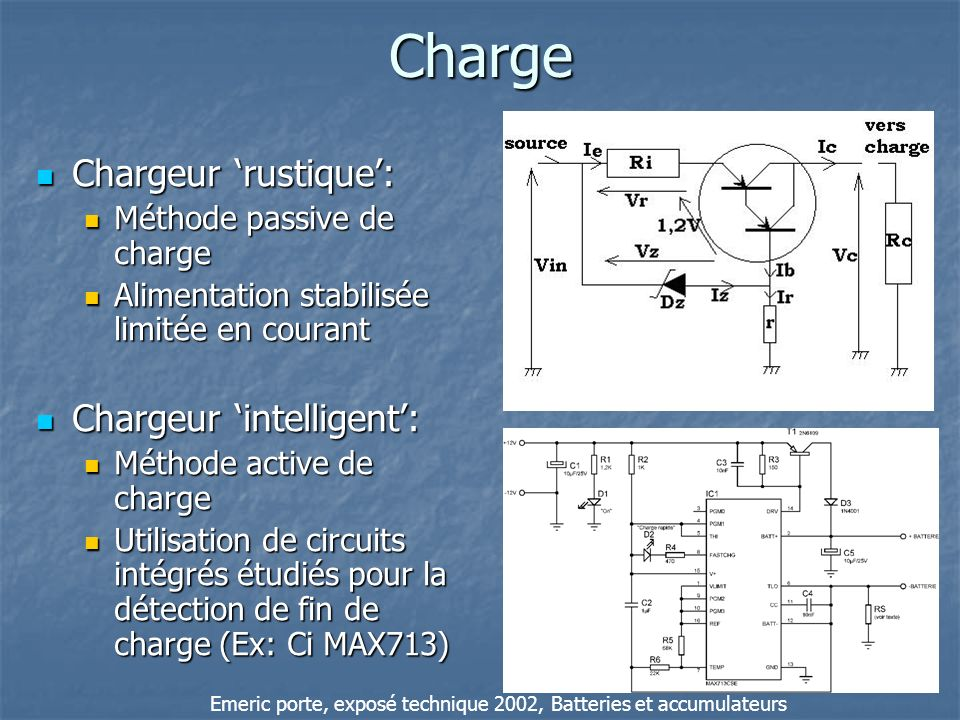 Charge Chargeur 'rustique': Chargeur 'intelligent':