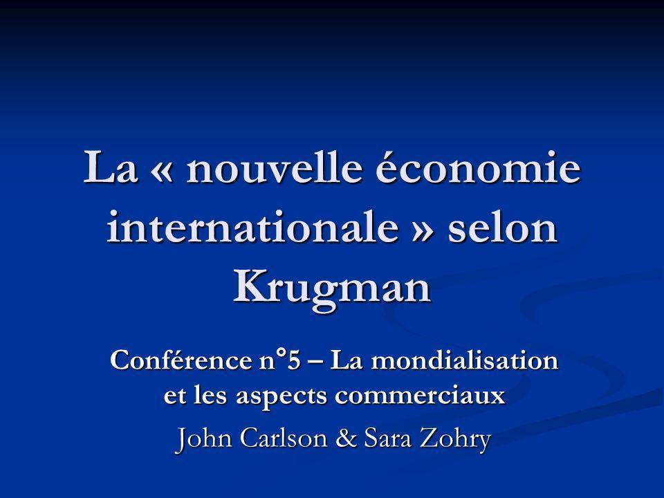La « nouvelle économie internationale » selon Krugman