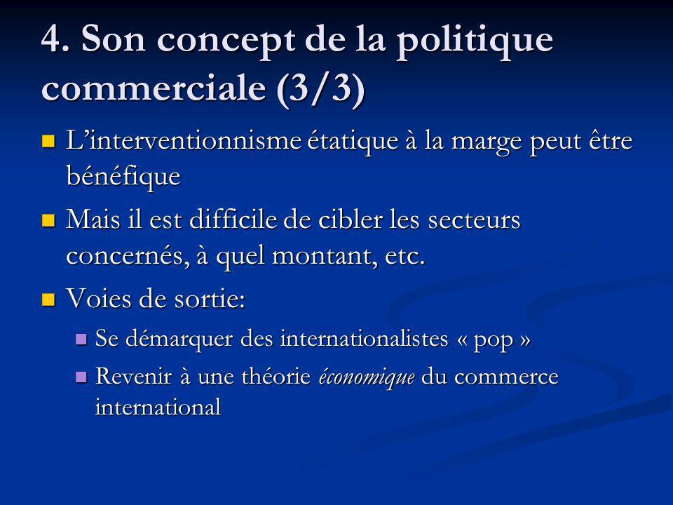 4. Son concept de la politique commerciale (3/3)