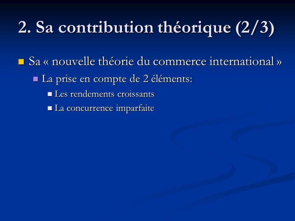 2. Sa contribution théorique (2/3)