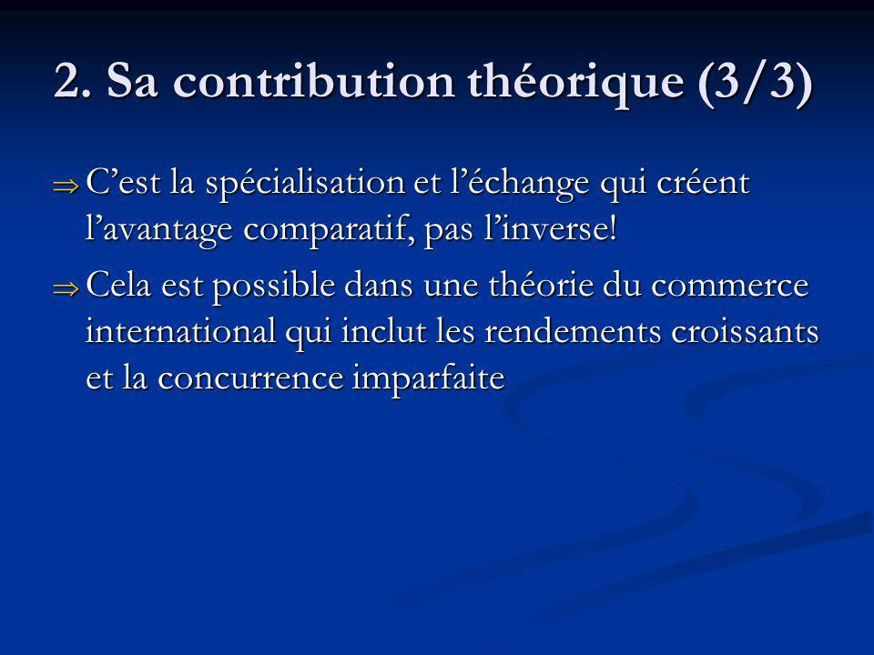 2. Sa contribution théorique (3/3)