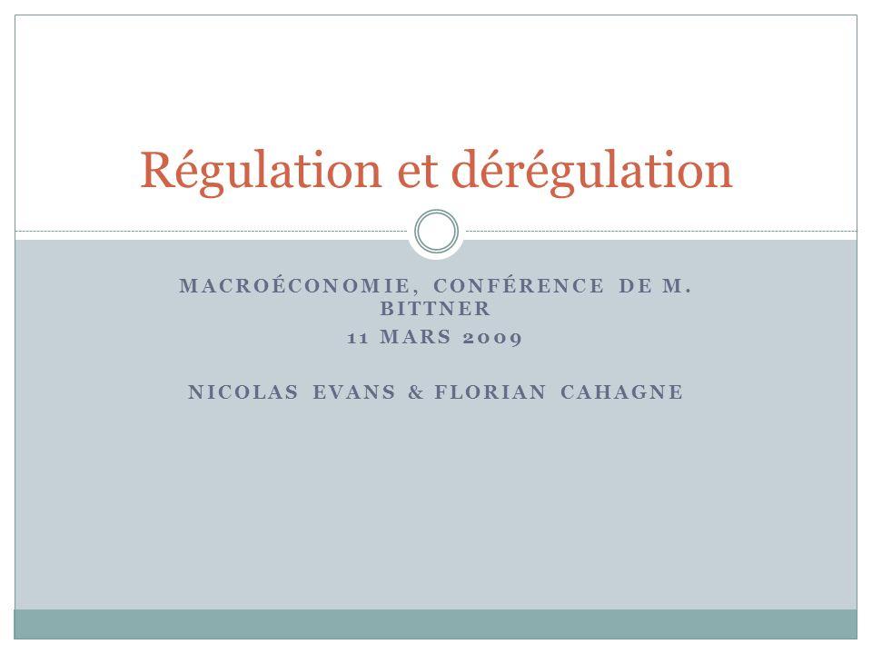 Régulation et dérégulation
