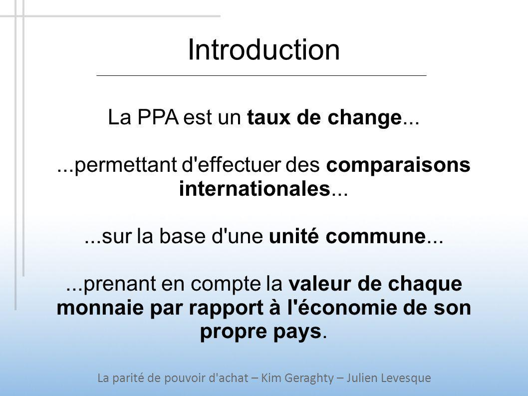 Introduction La PPA est un taux de change...