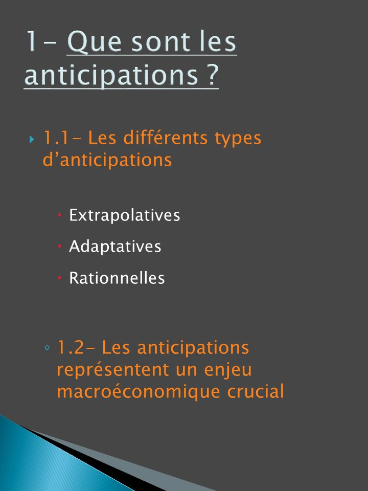 1- Que sont les anticipations