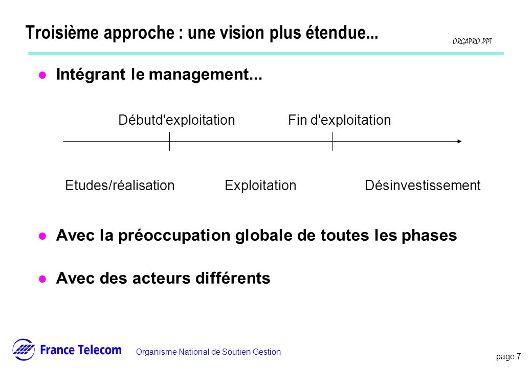 Troisième approche : une vision plus étendue...