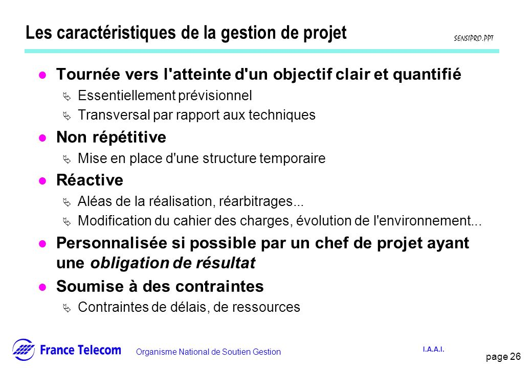 Les caractéristiques de la gestion de projet