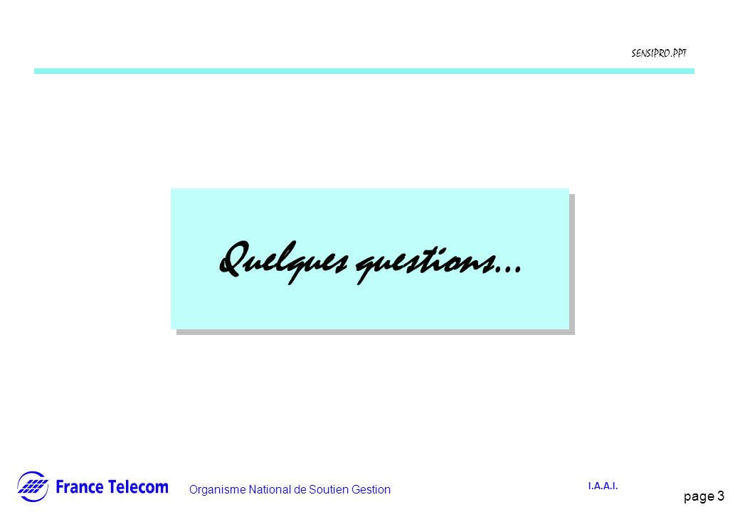 Quelques questions...