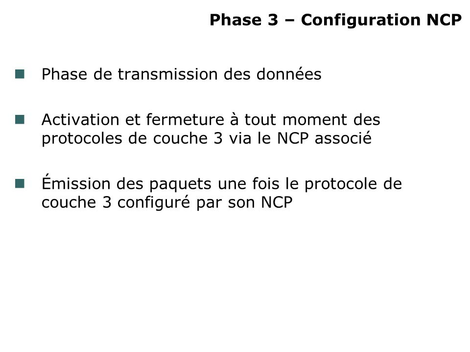 Phase 3 – Configuration NCP