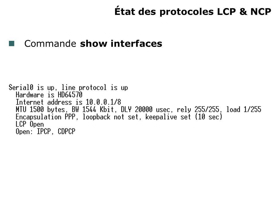 État des protocoles LCP & NCP