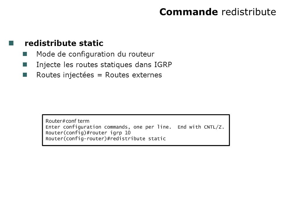 Commande redistribute