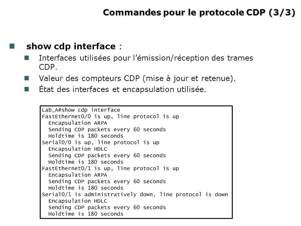 Commandes pour le protocole CDP (3/3)