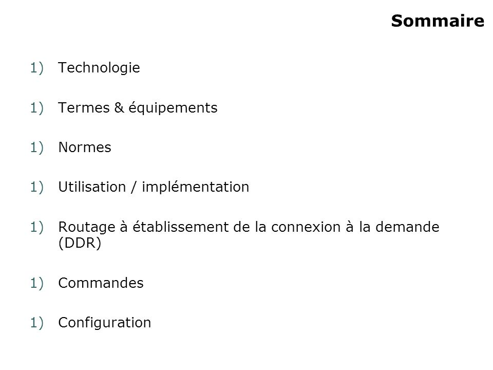 Sommaire Technologie Termes & équipements Normes