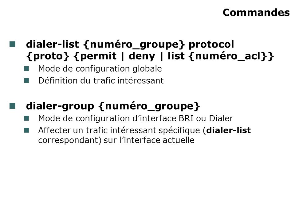 dialer-group {numéro_groupe}