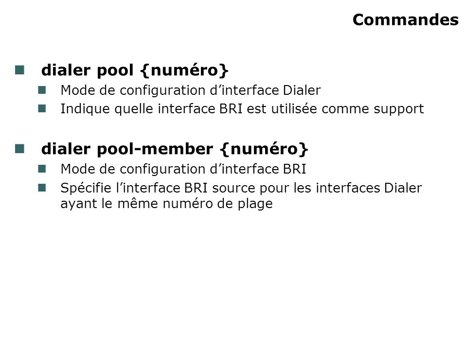 dialer pool-member {numéro}