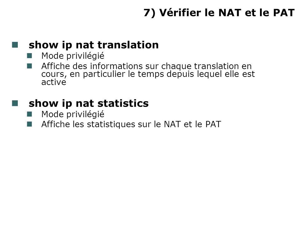 7) Vérifier le NAT et le PAT