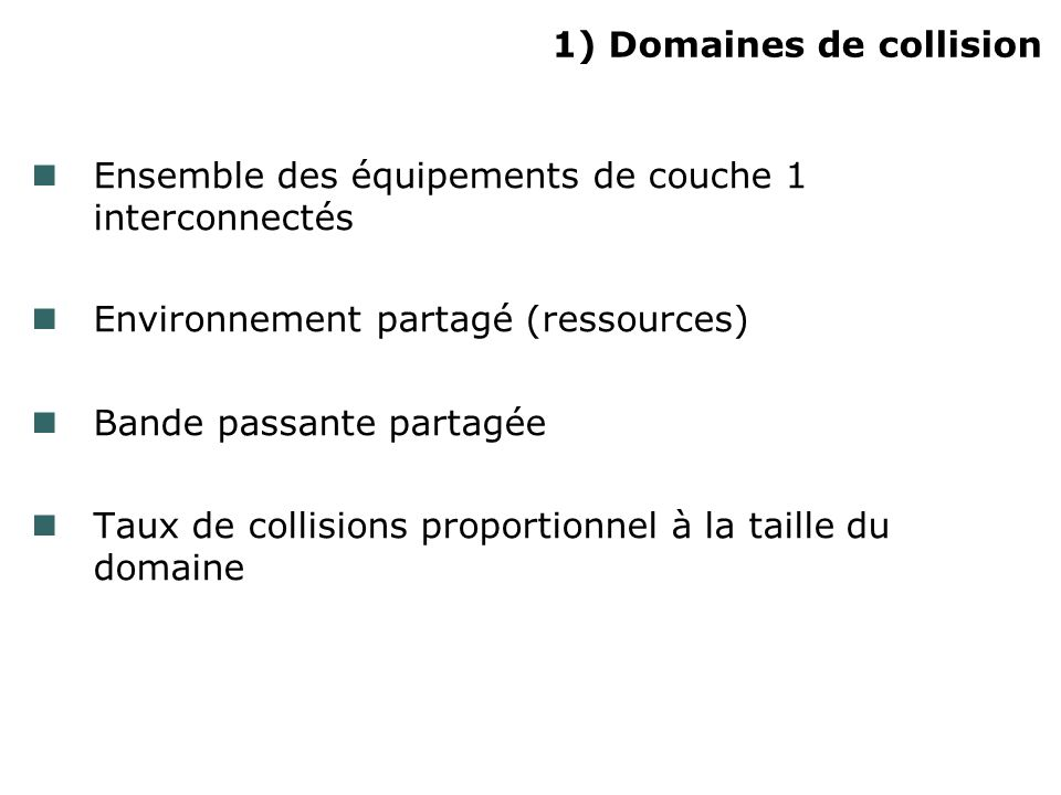1) Domaines de collision