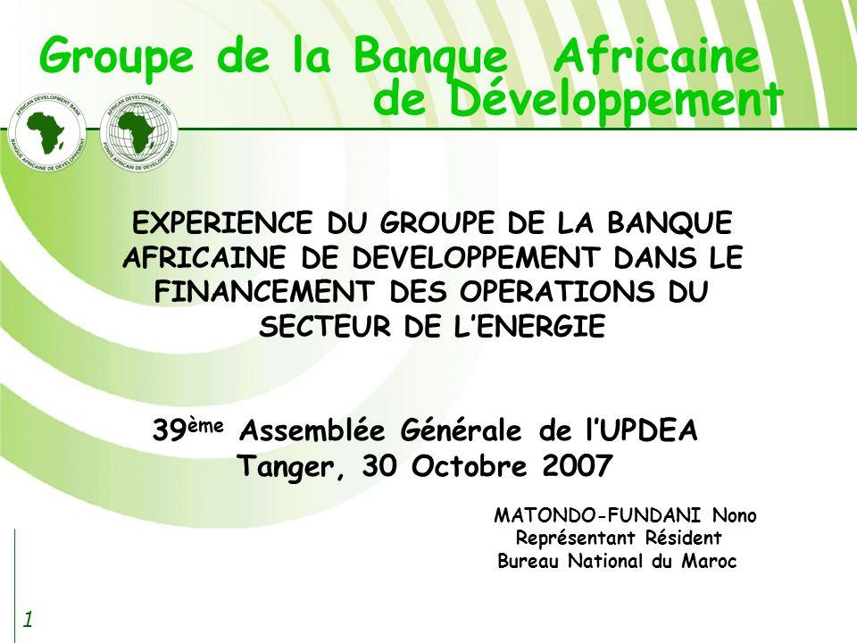 Groupe de la Banque Africaine 39ème Assemblée Générale de l'UPDEA
