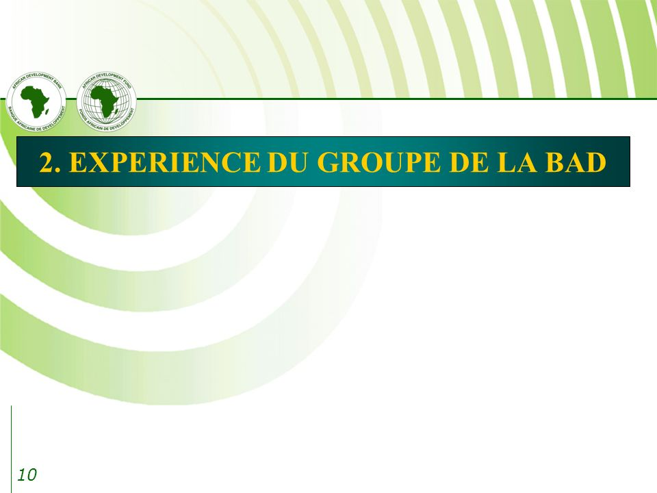 2. EXPERIENCE DU GROUPE DE LA BAD