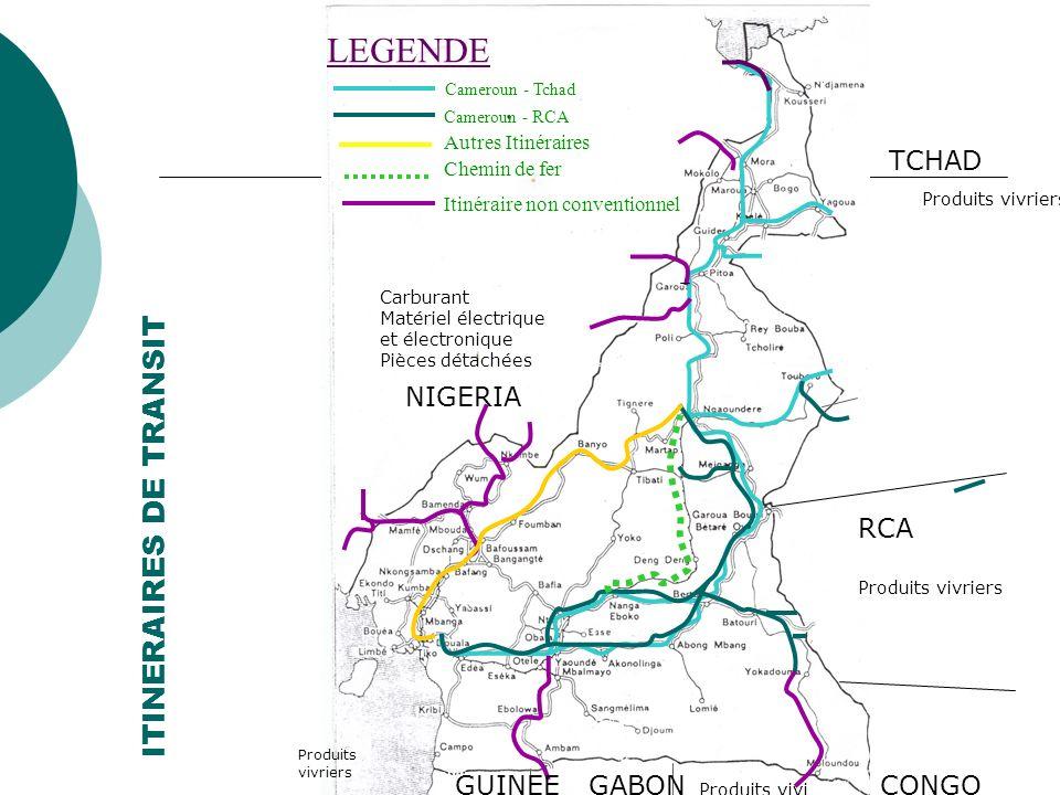 LEGENDE ITINERAIRES DE TRANSIT TCHAD NIGERIA RCA GUINEE GABON CONGO