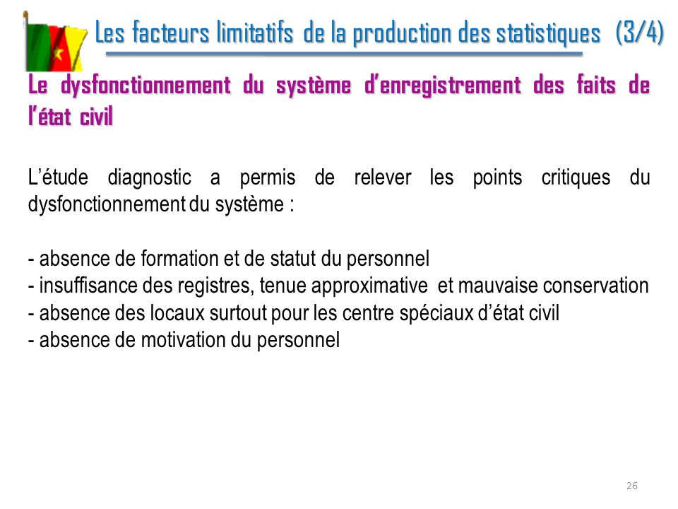 Les facteurs limitatifs de la production des statistiques (3/4)