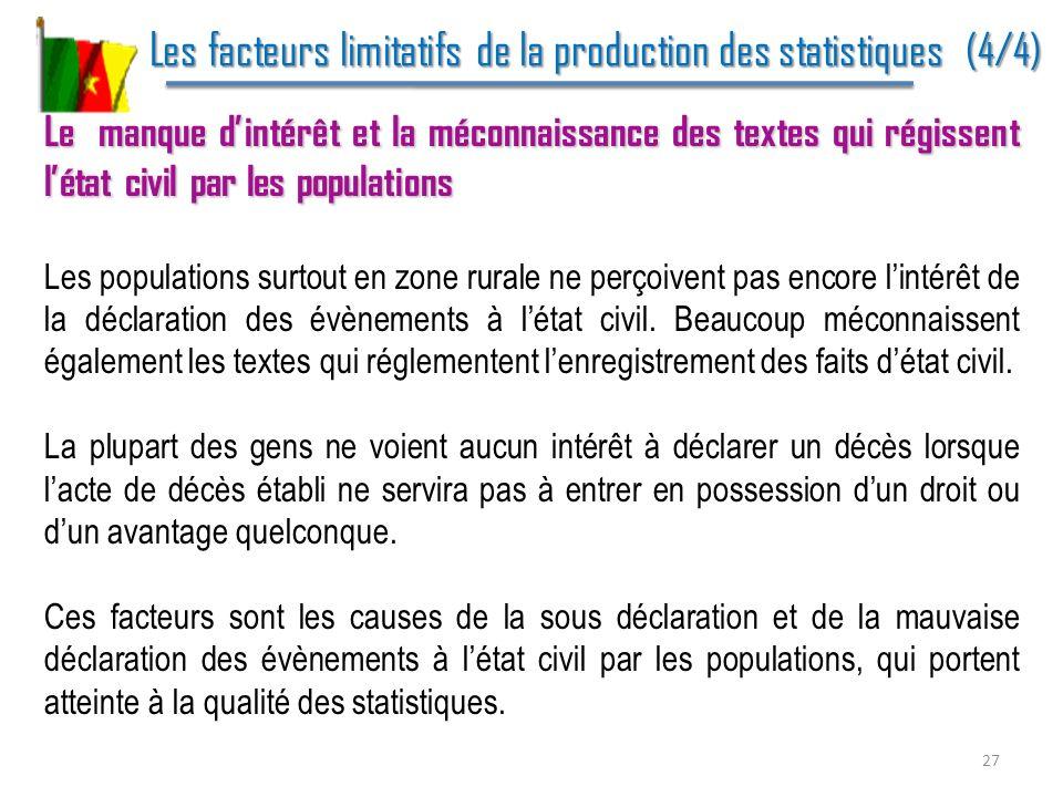 Les facteurs limitatifs de la production des statistiques (4/4)