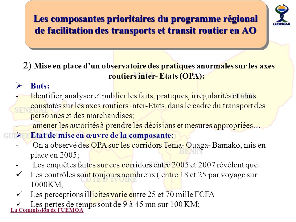 Les composantes prioritaires du programme régional de facilitation des transports et transit routier en AO