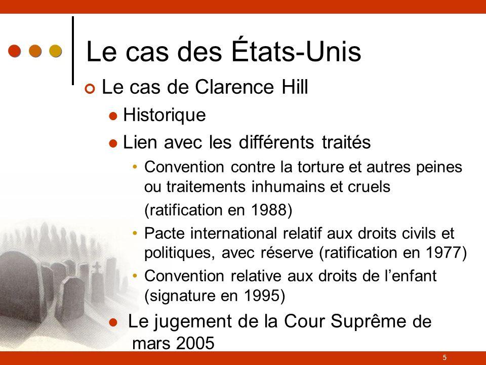 Le cas des États-Unis Le cas de Clarence Hill Historique
