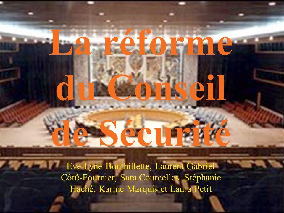 La réforme du Conseil de Sécurité
