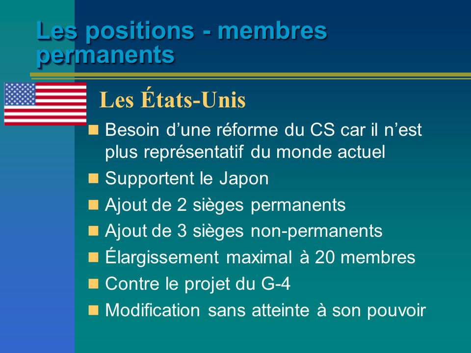Les positions - membres permanents