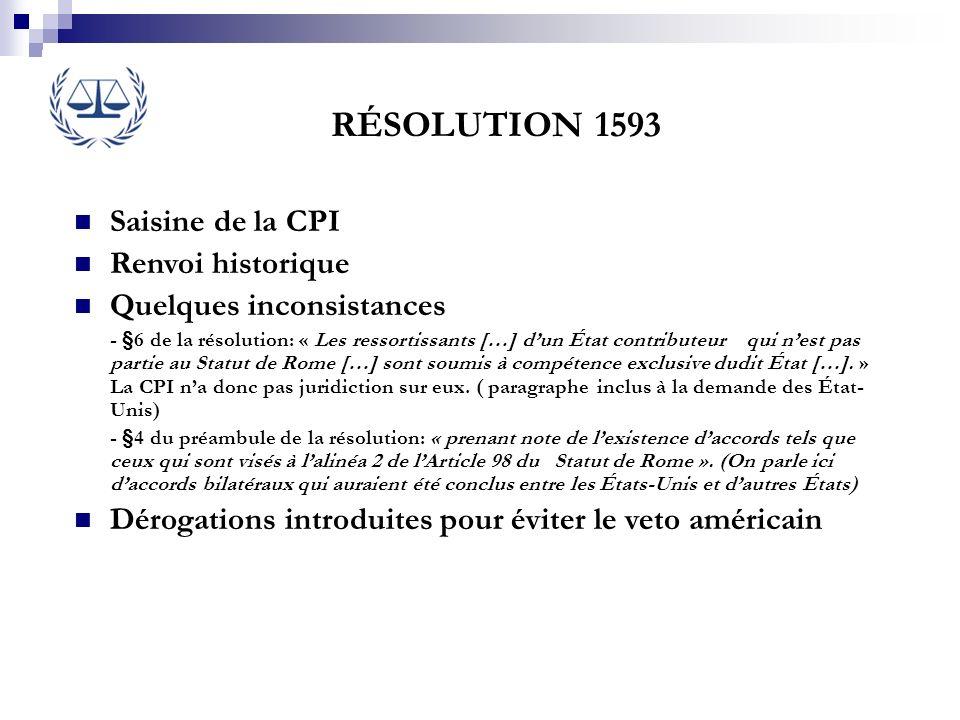 RÉSOLUTION 1593 Saisine de la CPI Renvoi historique