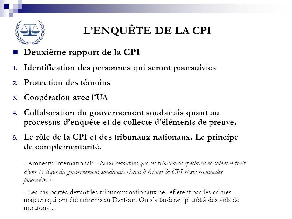 L'ENQUÊTE DE LA CPI Deuxième rapport de la CPI