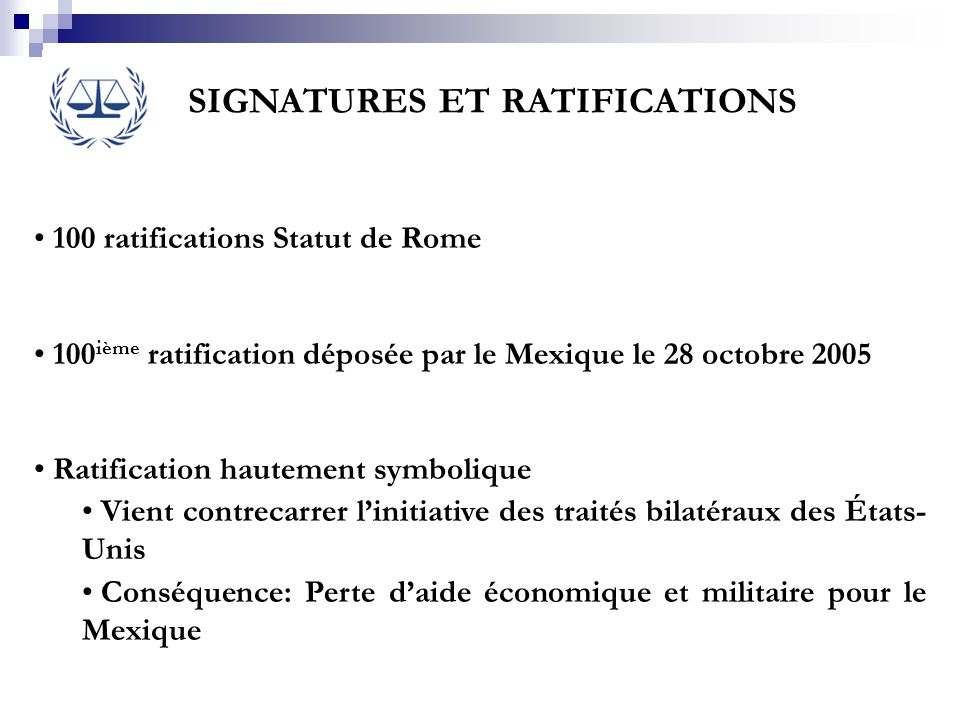 SIGNATURES ET RATIFICATIONS