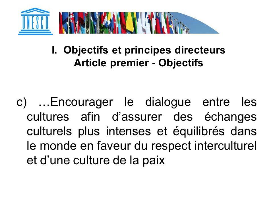 I. Objectifs et principes directeurs Article premier - Objectifs