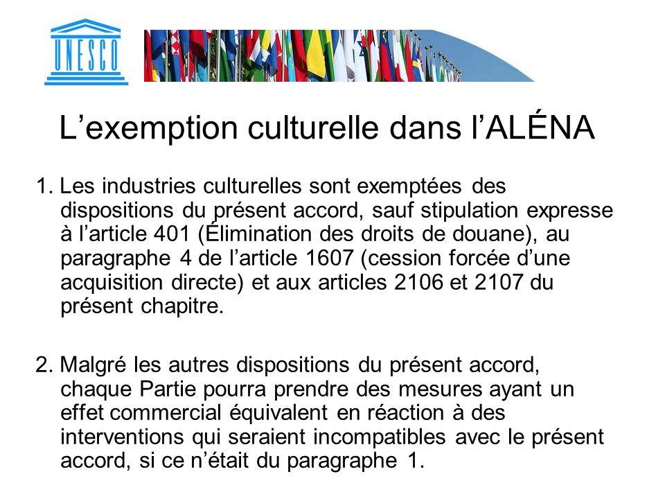 L'exemption culturelle dans l'ALÉNA