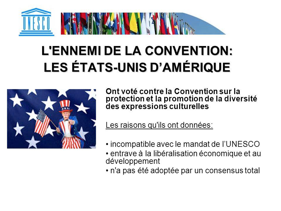 L ENNEMI DE LA CONVENTION: LES ÉTATS-UNIS D'AMÉRIQUE