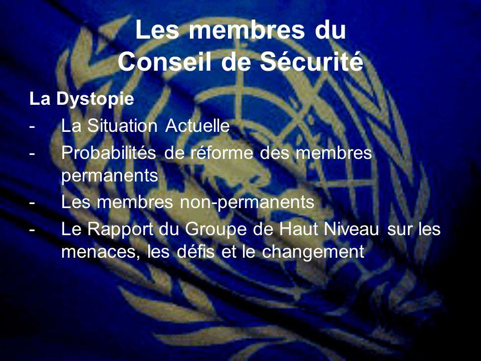 Les membres du Conseil de Sécurité