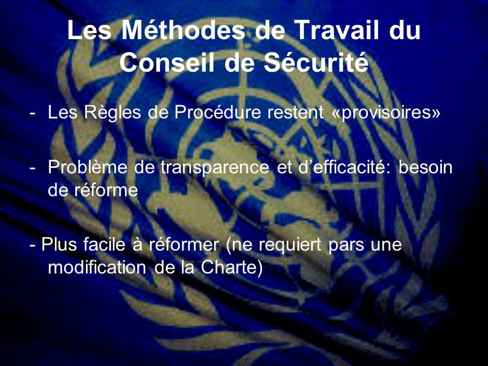 Les Méthodes de Travail du Conseil de Sécurité