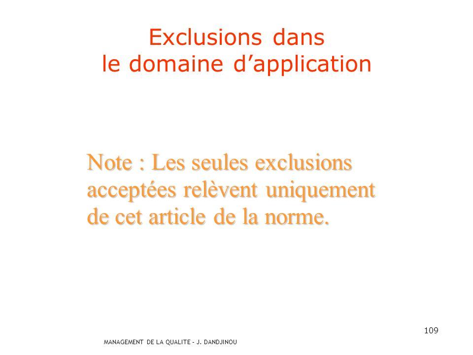 Exclusions dans le domaine d'application