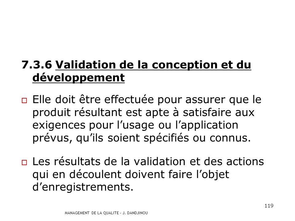 7.3.6 Validation de la conception et du développement