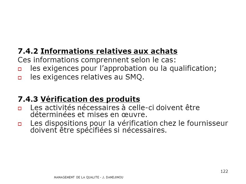 7.4.2 Informations relatives aux achats