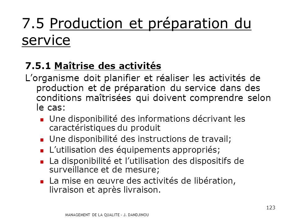 7.5 Production et préparation du service