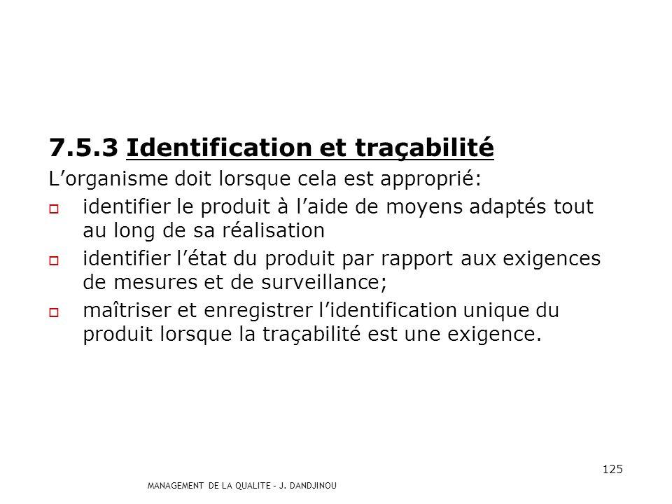 7.5.3 Identification et traçabilité