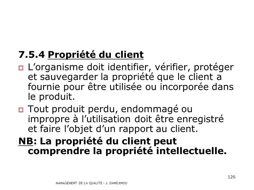 7.5.4 Propriété du client
