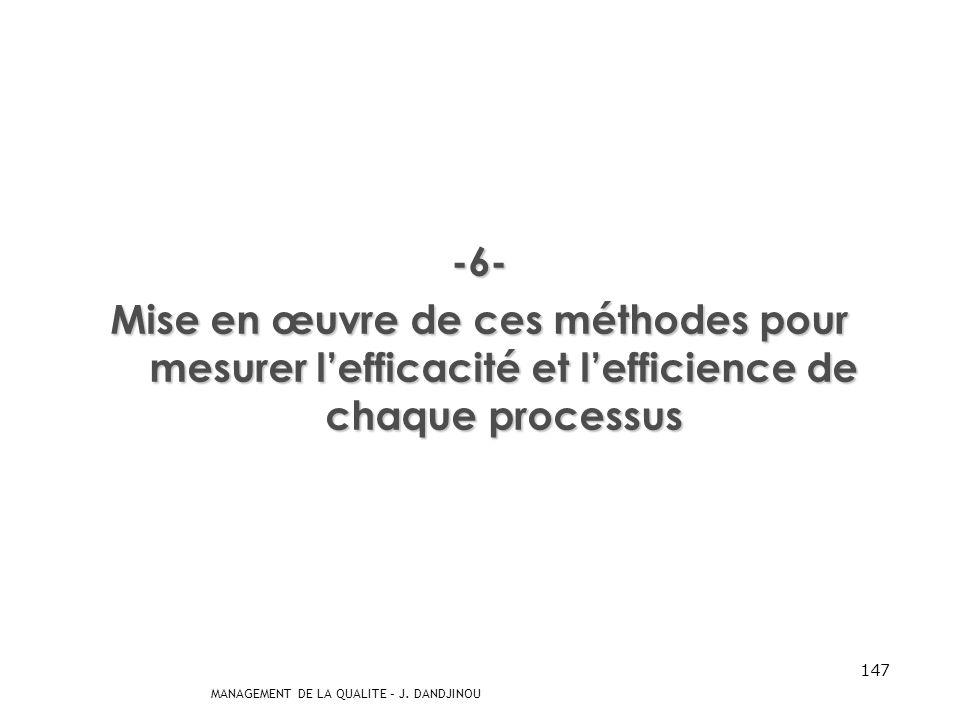 -6- Mise en œuvre de ces méthodes pour mesurer l'efficacité et l'efficience de chaque processus