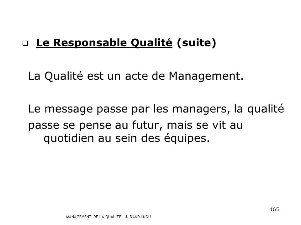 Le Responsable Qualité (suite)