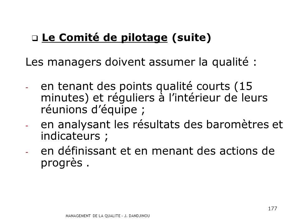 Le Comité de pilotage (suite)
