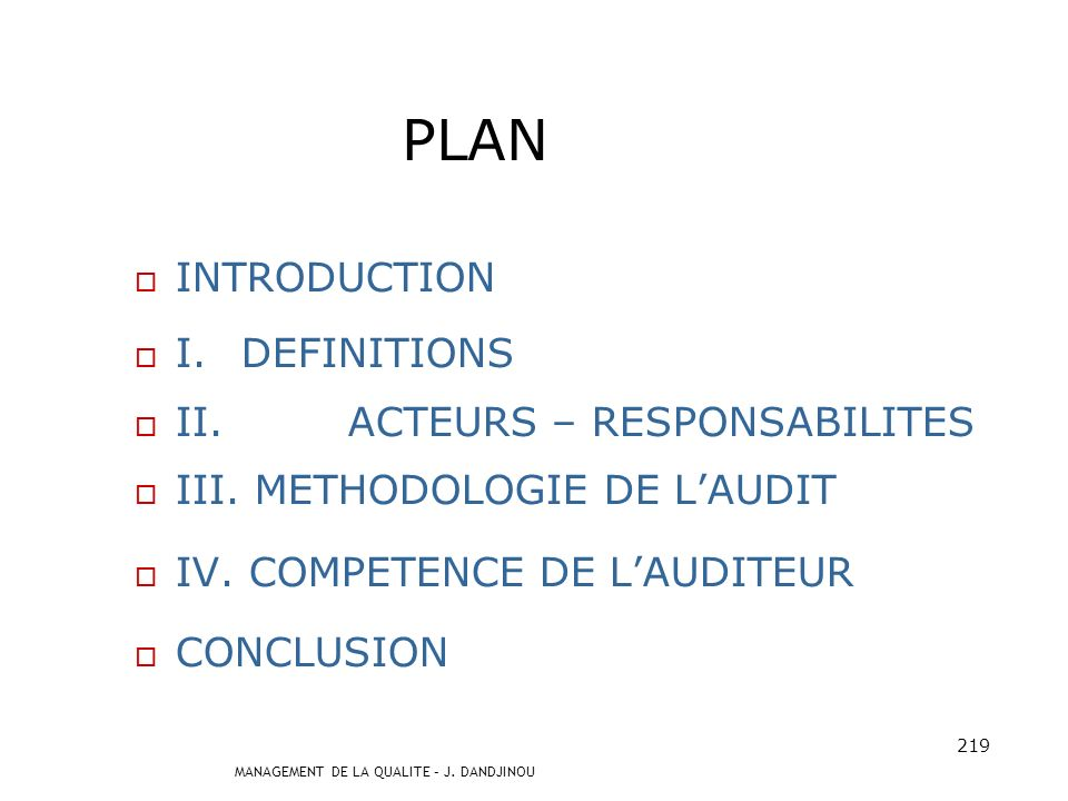 PLAN INTRODUCTION I. DEFINITIONS II. ACTEURS – RESPONSABILITES