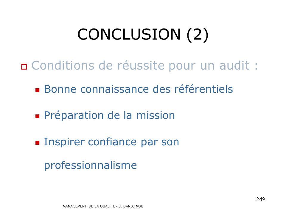 CONCLUSION (2) Conditions de réussite pour un audit :